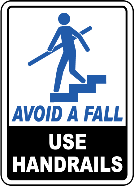 Avoid A Fall Use Handrails Sign