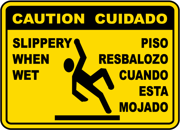 Bilingual Slippery When Wet Sign