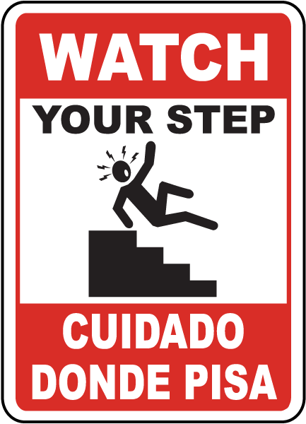 Bilingual Watch Your Step Sign