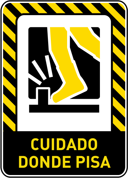 Spanish Watch Your Step Sign