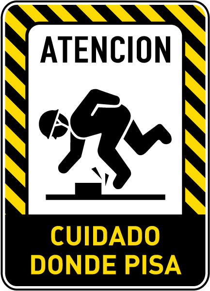 Spanish Caution Watch Your Step Sign