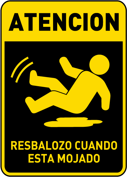Spanish Caution Slippery When Wet Sign