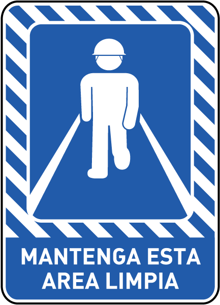 Spanish Keep This Area Clean Sign