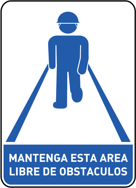 Spanish Keep Area Clear of Obstacles Sign