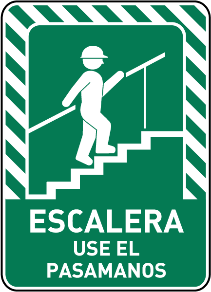 Spanish Stairway Use Handrail Sign