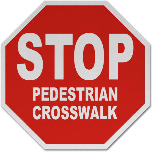 Stop Pedestrian Crosswalk Sign