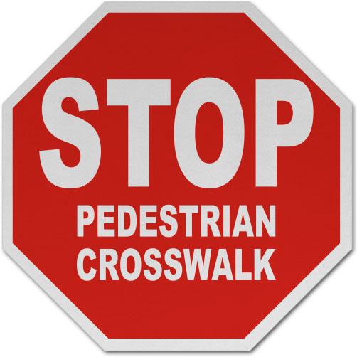 Stop Pedestrian Crosswalk Sign
