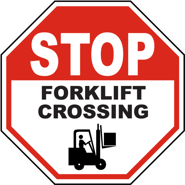 Stop Forklift Crossing Sign