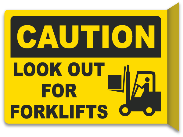 2-Way Look Out For Forklifts Sign