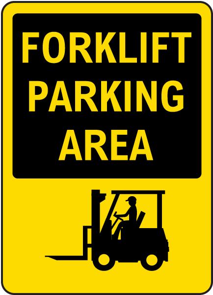 Forklift Parking Area Sign