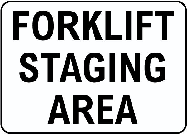 Forklift Staging Area Sign