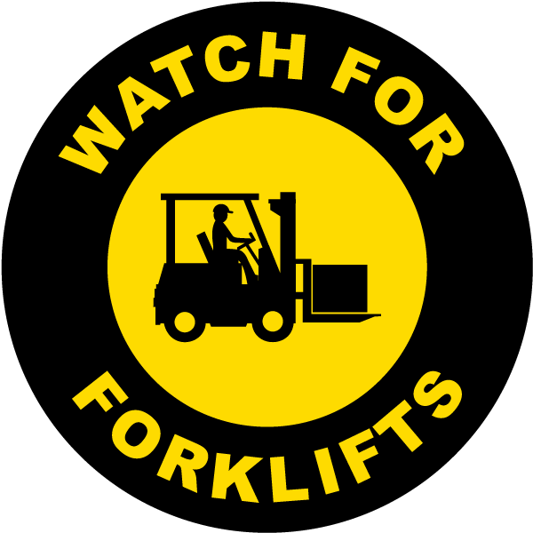 Watch For Forklifts Floor Sign