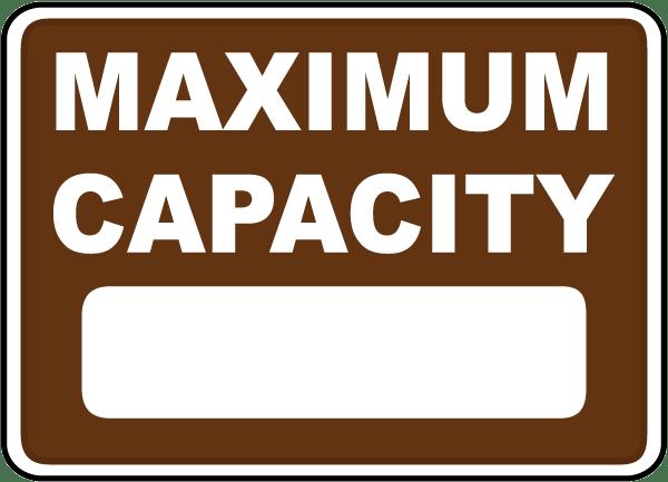 Maximum Capacity Sign