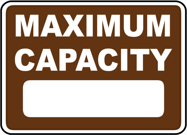Maximum Capacity Sign