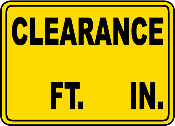 Clearance Height Sign