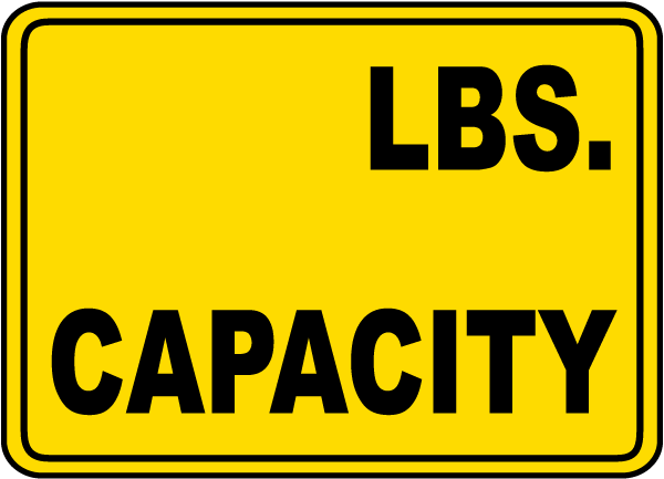 Capacity (LBS) Sign