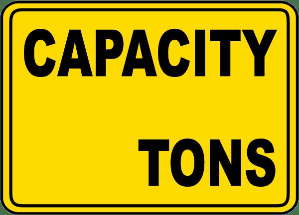 Capacity (Tons) Sign