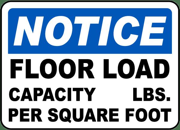 Floor Load Capacity Per Square Foot Sign