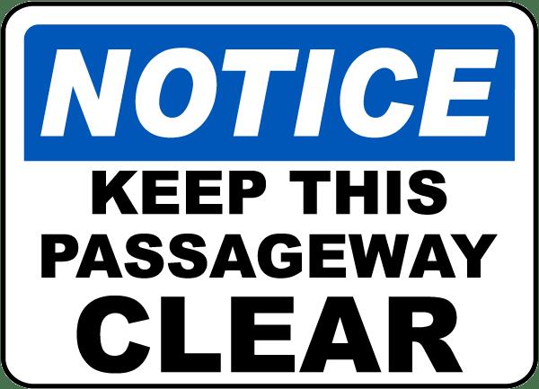 Keep Passageway Clear Sign