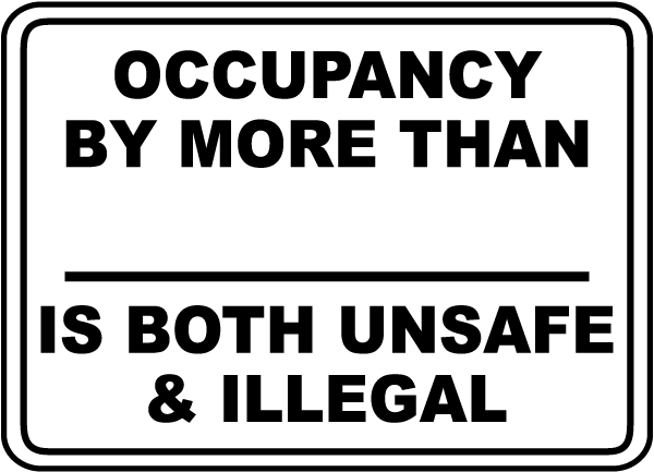 Occupancy By More Than _ Is Both Unsafe & Illegal Sign