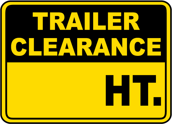 Trailer Clearance Height Sign