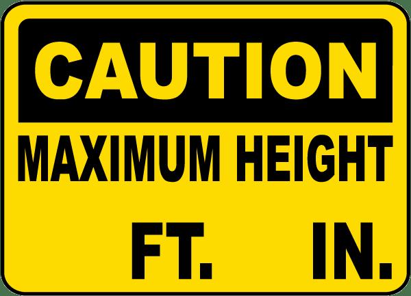 Caution Maximum Height Sign