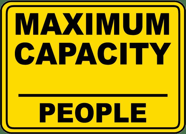 Maximum Capacity (People) Sign
