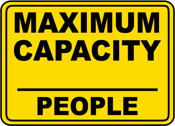 Maximum Capacity (People) Sign