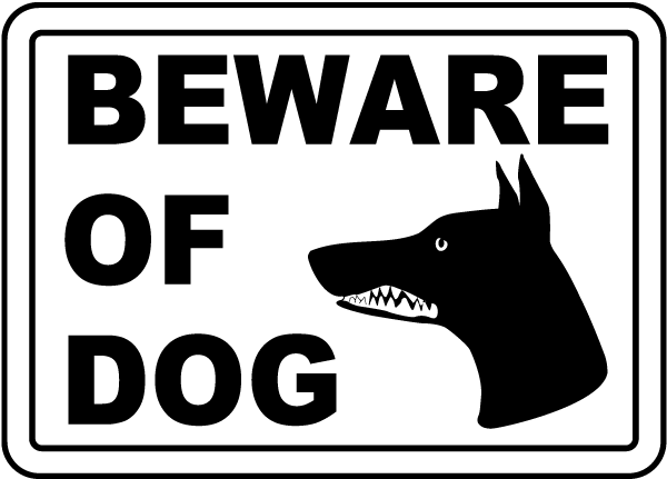 Beware Of Dog Sign F2472 By Safetysigncom