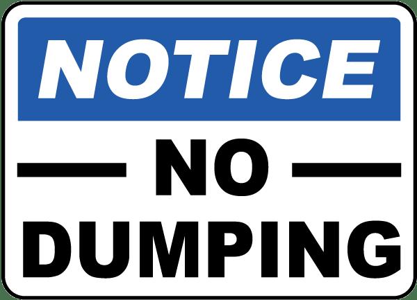 Notice No Dumping Sign
