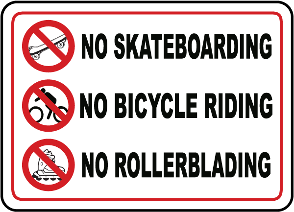 No Skateboarding No Rollerblading Sign