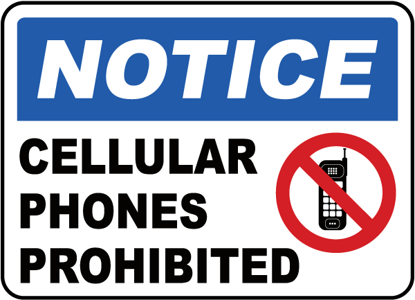 Cellular Phones Prohibited Sign