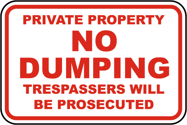 Private Property No Dumping Sign
