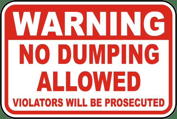 Warning No Dumping Allowed Sign