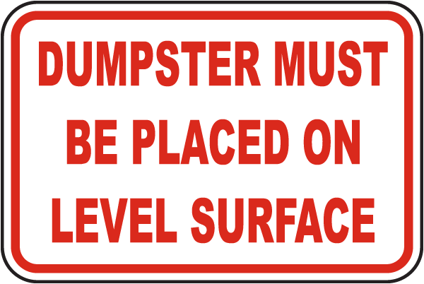 Must Be Placed on Level Surface Sign