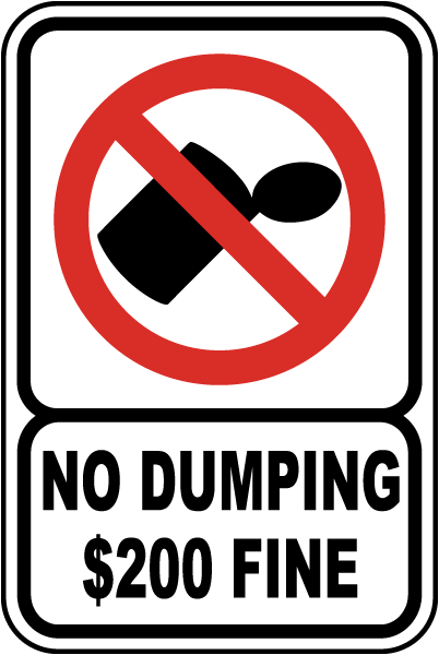 No Dumping $200 Fine Sign