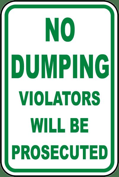 Violators Prosecuted No Dumping Sign