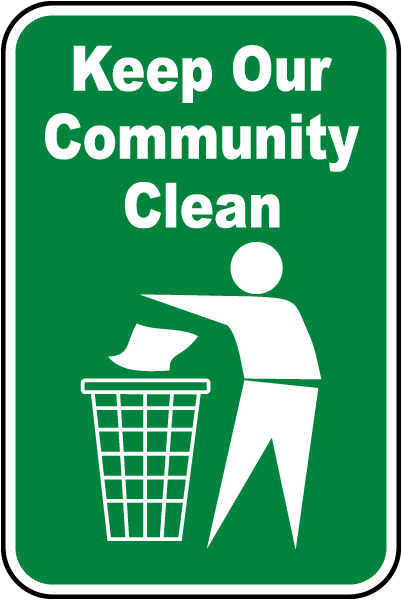 Keep Our Community Clean Sign
