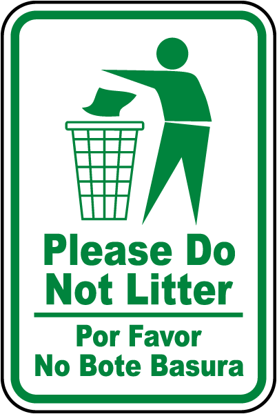 Bilingual Please Do Not Litter Sign