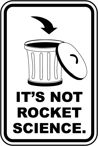 It's Not Rocket Science Sign