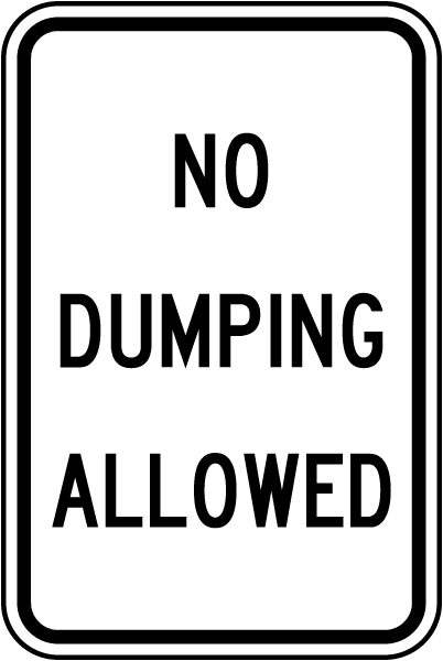 No Dumping Allowed Sign