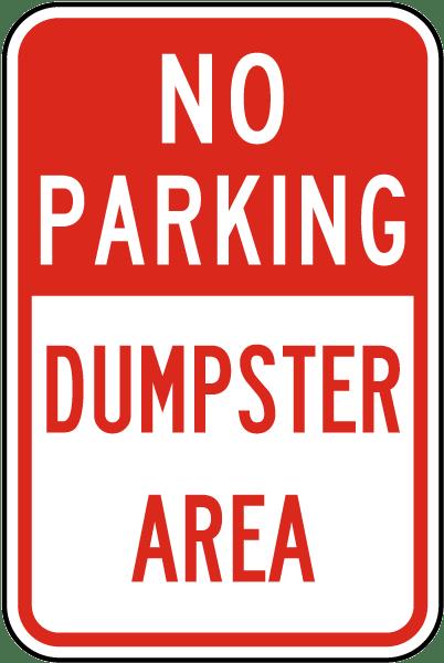 No Parking Dumpster Area Sign