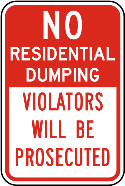 No Residential Dumping Sign