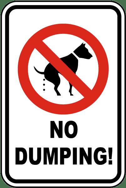 Funny No Dumping Dog Sign