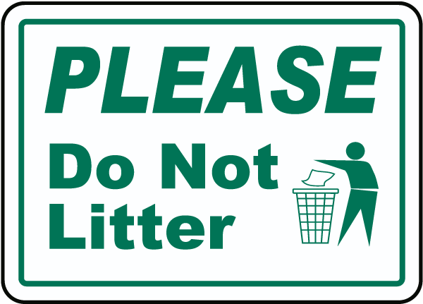 Please Don't Litter Sign