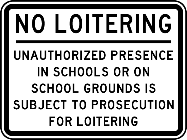 No Loitering School Grounds Sign