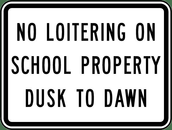 No Loitering School Property Sign