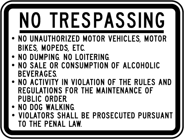 No Trespassing No Unauthorized Motor Vehicles Motor Bikes Mopeds Etc. No Dumping No Loitering.. Sign