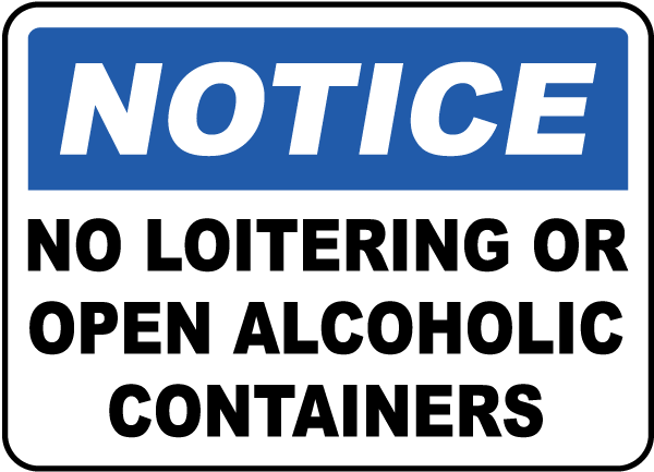 No Loitering or Alcohol Sign