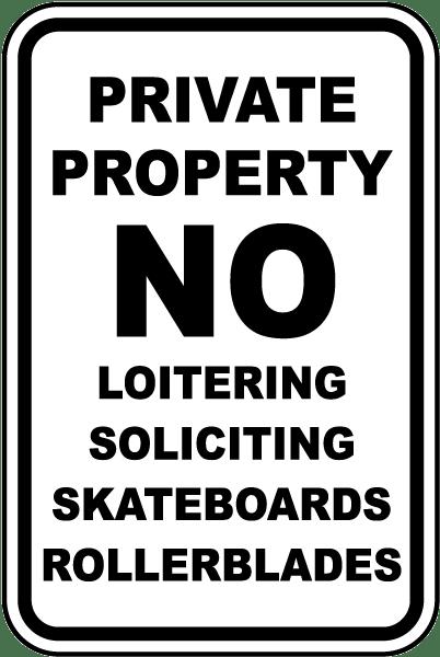 No Loitering No Rollerblading Sign